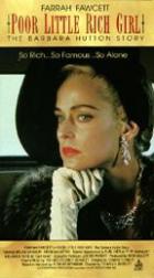 Ubohá bohatá dívka (Poor Little Rich Girl: The Barbara Hutton Story)