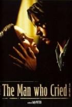 Muž, který plakal (The Man Who Cried)