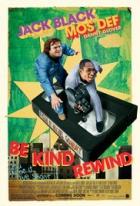 Prosíme přetočte (Be Kind Rewind)