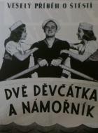 Dvě děvčátka a námořník (Two Girls and a Sailor)