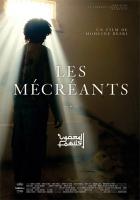 Něvěrci (Les Mécréants)