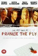 Poslední dny Frankieho Flye (The Last Days of Frankie The Fly)