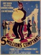 Pět miliónů v hotovosti (Cinq millions comptant)