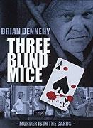 Tři myši (Three Blind Mice)