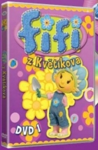 Fifi z Květíkova (Fifi and the Flowertots)