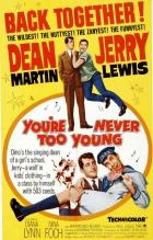 Nikdy nejsi příliš mladý (You're Never Too Young)