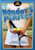 Nikdo není dokonalý (Nobody's Perfekt)