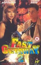 Únik 2 (Fast Getaway II)