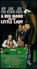 Vysoká hra pro pravou dámu (A Big Hand for the Little Lady)