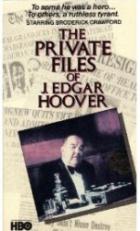 Tajná akta FBI (The Private Files of J. Edgar Hoover)