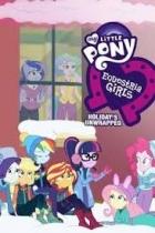 My Little Pony: Equestria Girls - O prázninách to rozbalíme (My Little Pony: Equestria Girls – Holidays Unwrapped)