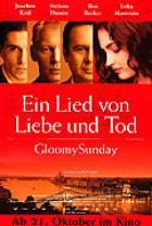 Smutná neděle - Píseň o lásce a smrti (Gloomy Sunday - Ein Lied von Liebe und Tod)