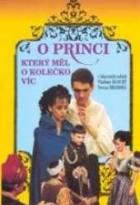 O princi, který měl o kolečko víc