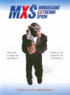 MXŠ - Mimořadně extremní špion (Spymate)