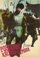 Poslední křížová výprava II (Mihai Viteazul - Unirea)