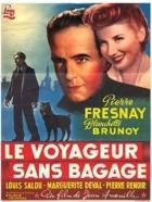 Cestující bez zavazadel (Le voyageur sans bagages)