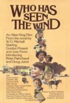 Kdo viděl vítr (Who Has Seen the Wind)