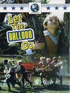 Vypusťte balón (Let the Balloon Go)