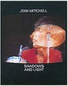 Joni Mitchell (Shadows and Light)