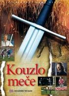 Kouzlo meče (Reclaiming the Blade)