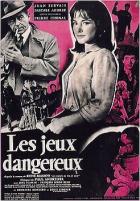 Nebezpečné hry (Les jeux dangereux)