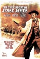 Pravdivý příběh Jesse Jamese (The True Story of Jesse James)