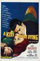 Polibek před smrtí (A Kiss Before Dying)