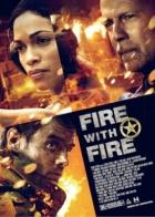 Nezahrávej si sohněm (Fire with Fire)