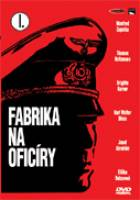 Fabrika na oficíry (Fabrik der Offiziere)