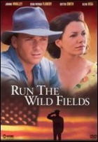 Neorané pole (Run the Wild Fields)