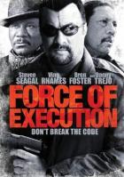 Pravidla podsvětí (Force of Execution)