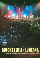 Divokej Bill v Lucerně Live