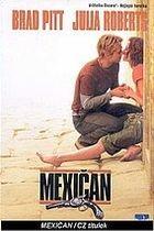 Mexičan (The Mexican)