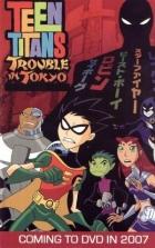 Mladí Titáni v Tokiu (Teen Titans: Trouble in Tokyo)