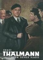 Ernst Thälmann - Syn své třídy (Ernst Thälmann - Sohn seiner Klasse)