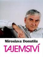 Tajemství Miroslava Donutila