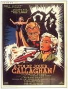 Připrav se na hru, Callaghane (A toi de jouer, Callaghan)