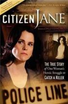 Vražda v mé rodině (Citizen Jane)