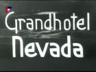 Grandhotel Nevada