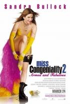Slečna Drsňák 2: Ještě drsnější (Miss Congeniality 2:Armed and Fabulos)