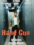 Vraždící zbraň (Hand Gun)