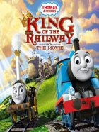 Lokomotiva Tomáš: Král železnic (Thomas & Friends: King of the Railway)