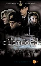 Zkáza lodi  Gustloff (Die  Gustloff)