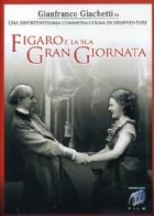 Figaro a jeho velký den (Figaro e la sua gran giornata)