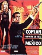 Coplan ouvre le feu à Mexico
