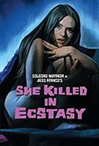 Sie tötete in Ekstase