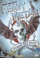 Heavy Metal - DRSNĚJŠÍ NEŽ ŽIVOT (Heavy Metal: Louder Than Life)