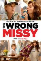 Ta druhá (The Wrong Missy)