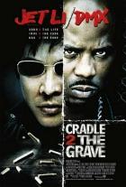 Od kolébky do hrobu (Cradle 2 the Grave)