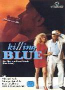 Vražedná modř (Killing Blue)